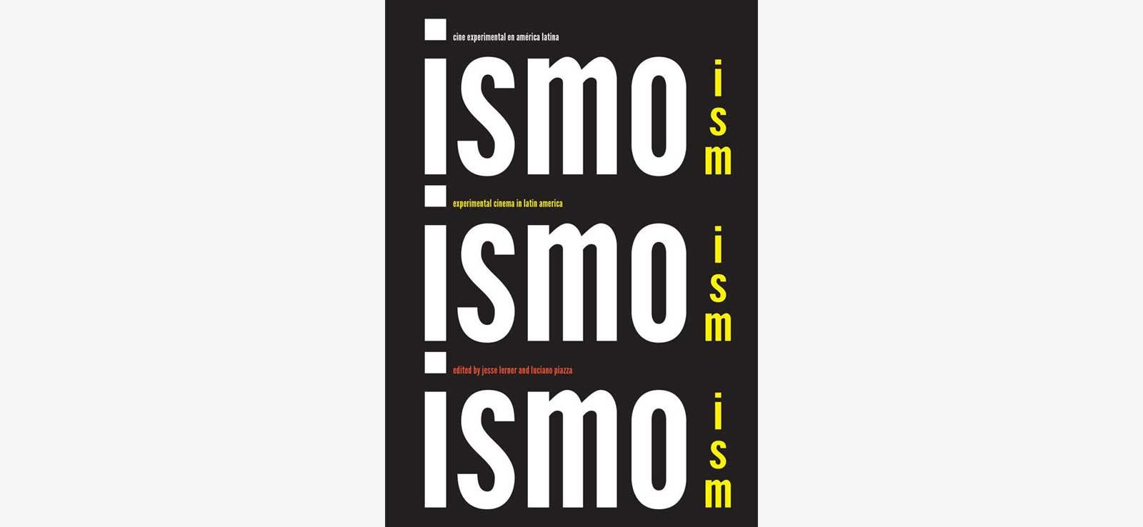 Antoni-Pinent-curator-exhibition-experimental-film-america-latina-Ism-Ism-Ism
